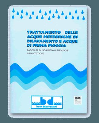 Trattamento delle acque meteoriche di dilavamento e acque di prima pioggia