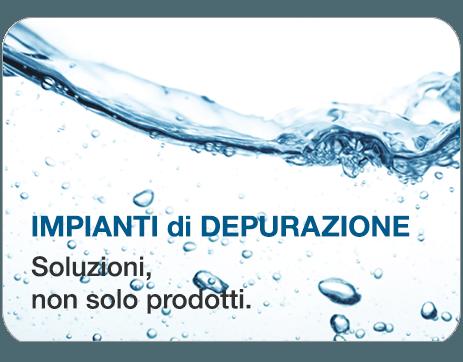 Impianti di depurazione, Soluzioni non solo prodotti
